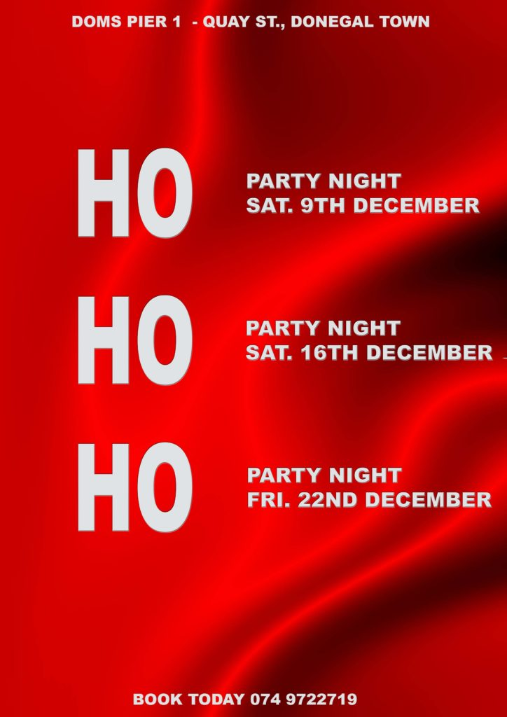 Christmas Party Nights in Doms Pier 1 Donegal Town in December 2017